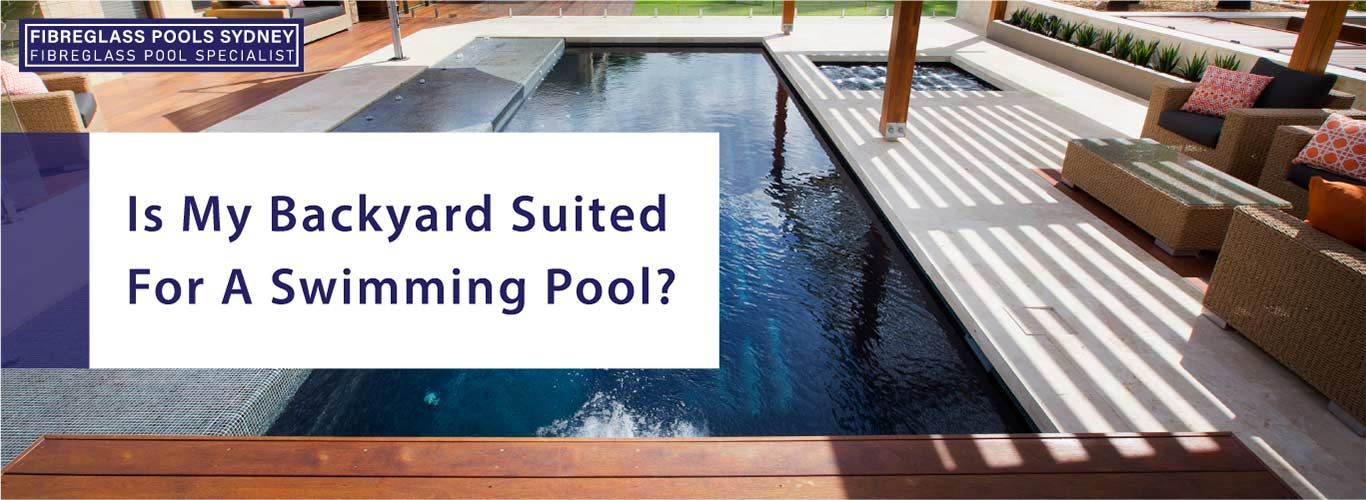 is-my-backyard-suited-for-a-swimming-pool-landscape